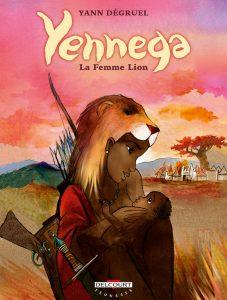 Yennega, la Femme Lion (Dégruel) – Delcourt – 9,95€