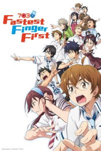Fastest Finger First (Nana maru san batsu) – Studio : TMS entertainment