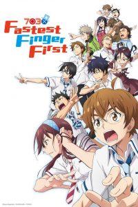Fastest Finger First (Nana maru san batsu) – Studio : TMS entertainment
