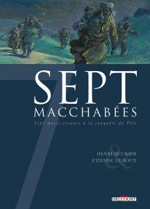 Sept macchabées (Meunier, Le Roux) – Delcourt – 15,50€