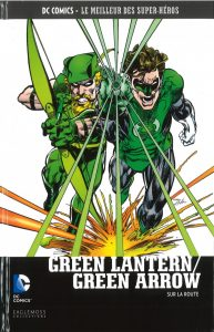 DC Comics – Le meilleur des Super-héros T49 – Green Lantern/Green Arrow – sur la route (O'Neil, Adams) – Eaglemoss – 13,99€