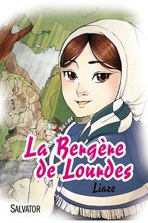 La Bergère de Lourdes (Liaze) – Salvator – 10,90€