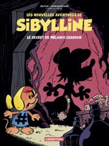 Les nouvelles aventures de Sibylline T1 (Corteggiani, Netch) – Casterman – 9,90€