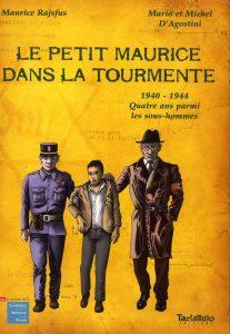 Le petit Maurice dans la tourmente (Mario D'Agostini, Michel D'Agostini, Maurice Rajsfus) – Tartamudo – 14€