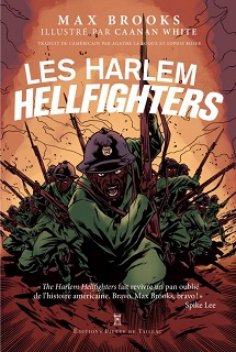 Les Harlem Hellfighters (Brooks, White) – Pierre de Taillac – 14,90€