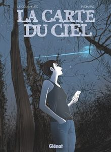 La carte du ciel (Le Gouëfflec, Richard) – Glénat – 22€