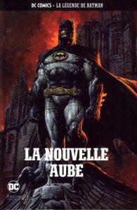 DC Comics – La légende de Batman – La nouvelle aube (Finch, Fabok) – Eaglemoss – 12,99€