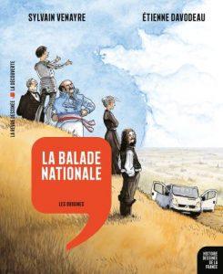 Histoire dessinée de la France T1 (Venayre, Davodeau) – La revue dessinée & les éditions La Découverte – 22 €
