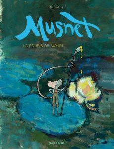 Musnet (Kickliy) – Dargaud – 12,99 €