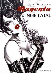 Magenta – Noir fatal (Guerra) – Graph Zepellin – 19€