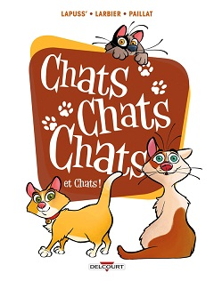 Chats chats chats T2 (Lapuss', Larbier, Paillat) – Delcourt – 10,95€