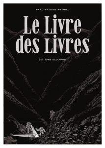 Le Livre des livres (Mathieu) – Delcourt – 27,95€