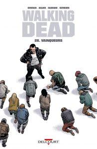 Walking Dead T28 (Kirkman, Adlard, Gaudiano, Rathburne) – Delcourt – 14,95€