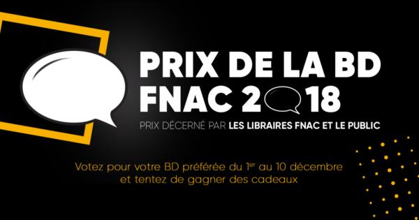 Prix de la BD Fnac 2018 – Appel aux votes ! … et concours !!!