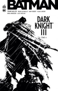 Batman – Dark Knight III T4 (Miller, Azzarello, Kubert) – Urban Comics – 15€