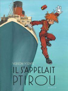 Il s'appelait Ptirou (Sente, Verron) – Dupuis – 16,50€