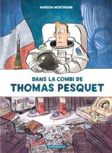 Dans la combi de Thomas Pesquet (Montaigne) – Dargaud – 22,50€