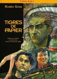 Tigres de Papier T1 (Rubén Sosa) – Tartamudo – 12€