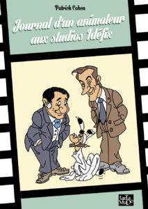 Journal d'un animateur aux studios Idéfix (Cohen) – Tartamudo – 22€