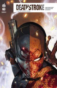 Deathstroke rebirth T1 (Priest, Pagulayan, Bennett) – Urban Comics – 15,50€