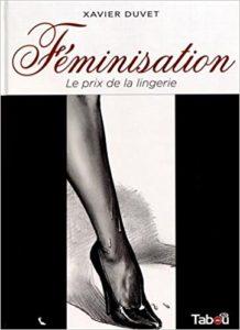 Féminisation T1 et T3 (Duvet) – Tabou – 20€