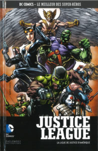 DC Comics – Le meilleur des Super-héros T69 – Justice League – la ligue de justice d'Amérique (Johns, Kindt, Finch, Booth) – Eaglemoss – 13,99€