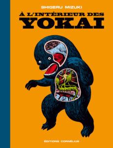 À l'intérieur des Yôkaï – (Shigeru Mizuki) – Éditions Cornélius – 25,50€
