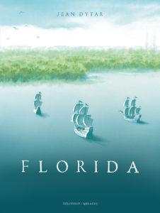 Florida (Dytar) – Delcourt – 27,95€