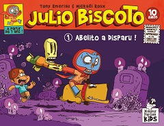 Julio Biscoto T1 (Emeriau, Roux) – Monsieur Pop Corn – 10€