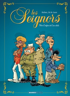 Les Seignors T1 (Richez, Sti, Juan, Amouriq, Mirabelle) – Bamboo – 10,95€