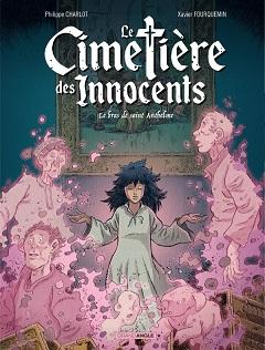 Le Cimetière des Innocents T2 (Charlot, Fourquemin, Hamo) – Bamboo – 14,90€