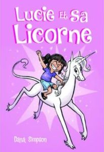 Lucie et sa Licorne T1 à 3 (Simpson) – 404 Editions – 11,95€