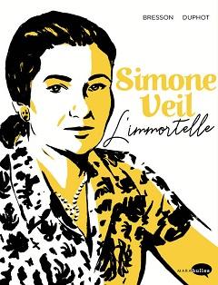 Simone Veil, l'Immortelle (Bresson, Duphot) – Marabout – 17,95€
