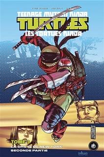 Les Tortues Ninja T2 et T3 – La chute de New-York (Eastman, Waltz, Santolouco) – Hi Comics! – 14,90€