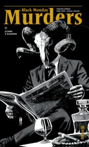 Black Monday Murders T1 (Hickman, Coker) – Urban Comics – 22,50€