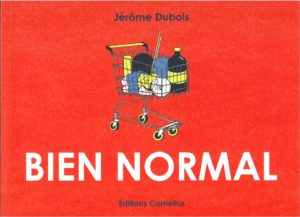 Bien Normal (Dubois) – Cornélius – 12,50 €