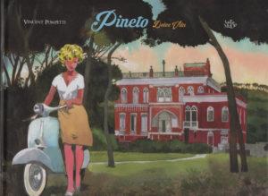 Pineto, Dolce vita – (Vincent Pompetti) – Tartamudo – 26 €