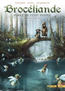 Brocéliande, forêt du petit peuple T5 (Cordurié, Gomes, Jacquemoire) – Soleil – 14,50€