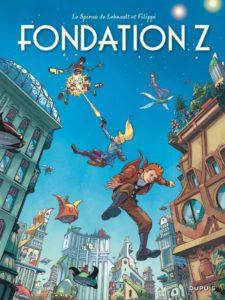 Fondation Z (Filippi, Lebeault, Lofé) – Dupuis – 14,50€