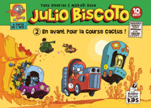 Julio Biscoto T2 (Emeriau, Roux) – Monsieur Pop Corn – 10€