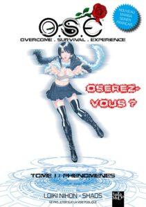 O.S.E, Overcome Survival Expérience T1 (Nihon, Shaos) – Tartamudo – 8€