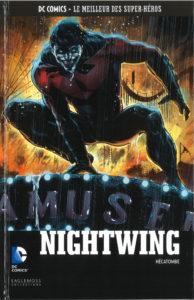 DC Comics – Le meilleur des Super-héros T83 – Nightwing – Hécatombe (collectif) – Eaglemoss – 13,99€