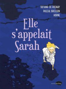 Elle s'appelait Sarah (de Rosnay, Bresson, Horne) – Marabout – 19,90€