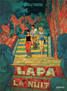 Lapa la nuit (Pinheiro) – Sarbacane – 22,50€