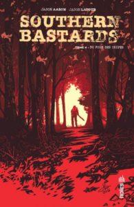 Southern bastards T4 (Aaron, Latour) – Urban Comics – 15,50€