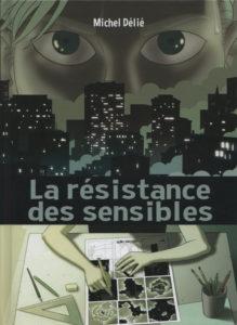 La résistance des sensibles (Délié) – Éditions Lapin – 17€