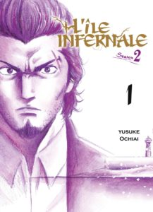 L'île infernale, Saison 2 T1 (Ochiai) – Komikku Editions – 8,50€
