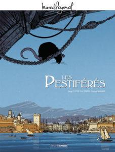 Les Pestiférés (Pagnol, Scotto, Stoffel, Wambre) – Bamboo – 19,90€