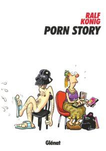 Porn Story (König) – Glénat – 25,00€