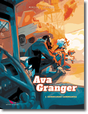 Ava Granger, détective privée T1 – Commando Commanda (Mercier, Colosimo) – Editions du Long Bec – 16€